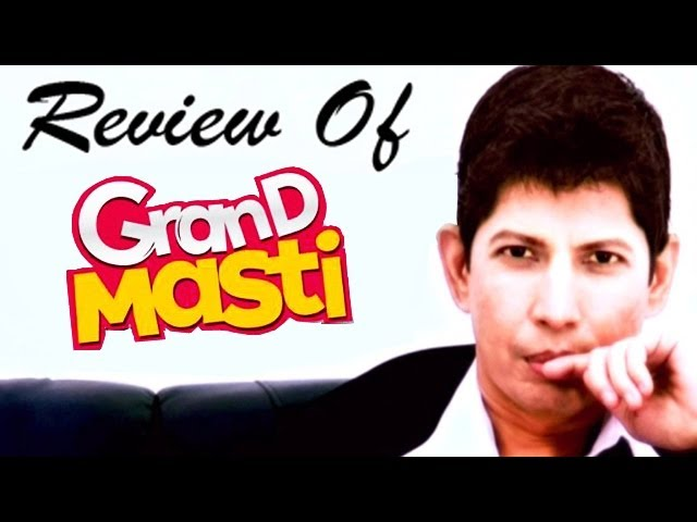 Grand Masti : Online Movie Review Travel Video