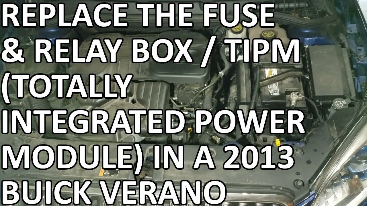 2013 chevy silverado fuse box diagram 2013 buick verano fuse box replacing the fuse & relay box / tipm (totally integrated ... #11