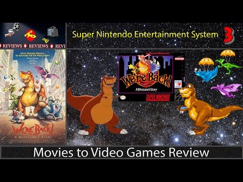 Movies to Video Games Review -- We're Back! A Dinosaur's Story (SNES)