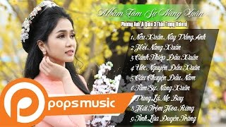 Album Tâm Sự Nàng Xuân - Phương Anh (Á Quân 3 Thần Tượng Bolero)