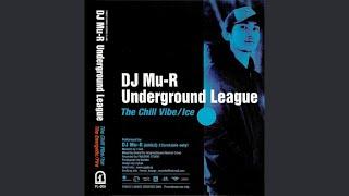 DJ Mu-R - The Chill Vibe/Ice
