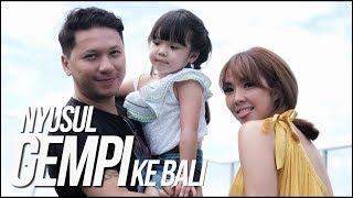 Nyusul Gempi ke Bali