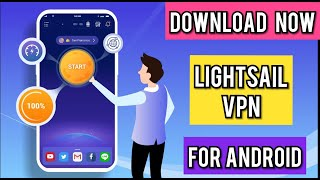 LightSail VPN, unblock websites and apps:Download LightSail VPN:LightSail VPN:Android Apps screenshot 1