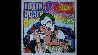 Thomas T - Loving Again (1986)