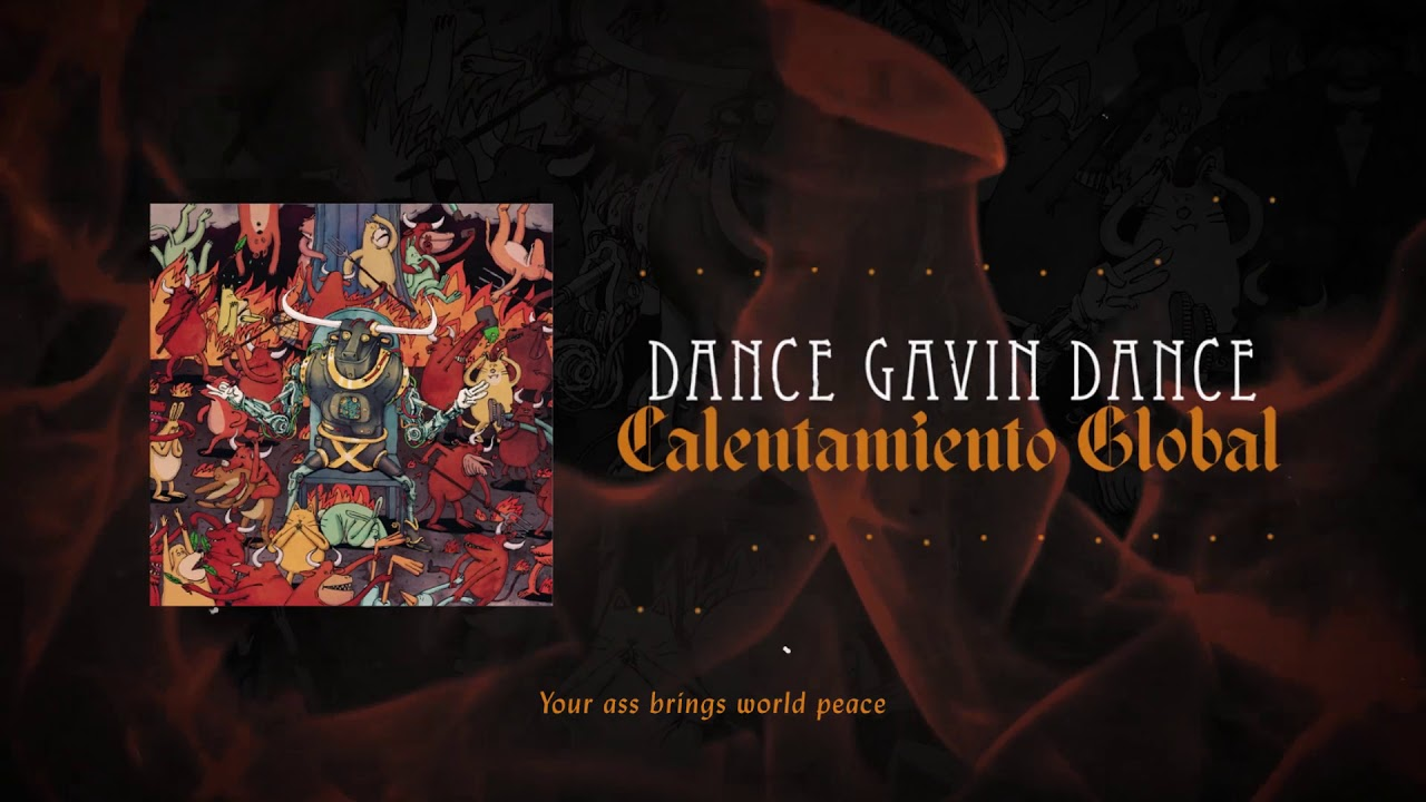 Dance Gavin Dance — Calentamiento Global