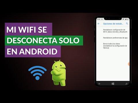 Mi WiFi se Desconecta solo en Android – Solución