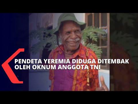 TGPF Ungkap Adanya Dugaan Keterlibatan Oknum Anggota TNI Dalam Penembakan Pendeta Yeremia Di Papua