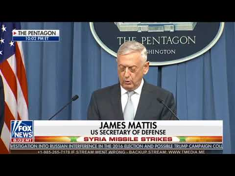 James Mattis Announces SYRIA MISSILE BOMBING By United States Britain France