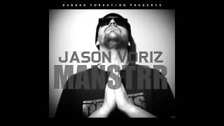 [SON] Jason Voriz - Personne Fait Comme Jason Voriz (MANSTRR)