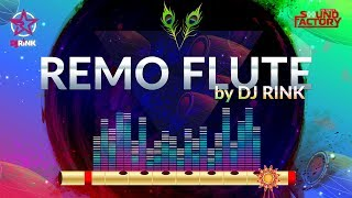 New Friday release   Remo Flute (Remo Fernandes)   DJ Rink