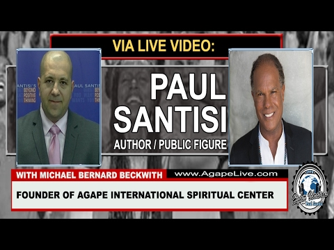 LIVE INTERVIEW MICHAEL BERNARD BECKWITH INTENTION I AM LUCID DREAMS PAUL SANTISI HIGHER VIBRATIONS