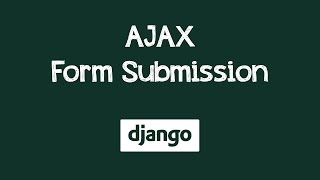 form submission in django without page refresh using ajax