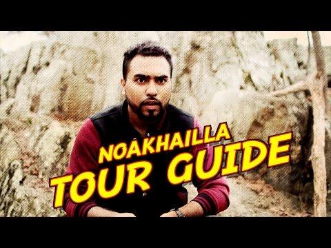 NOAKHAILLA TOUR GUIDE