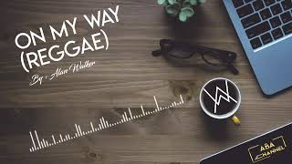 ON MY WAY VERSI REGGAE - [ABA RECORD] - ALAN WALKER FT SABRINA CARPENTER (AUDIO SPECTRUM)