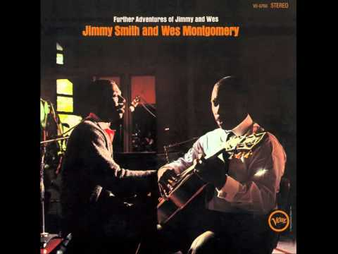 Jimmy Smith and Wes Montgomery - Further Adventures of Jimmy