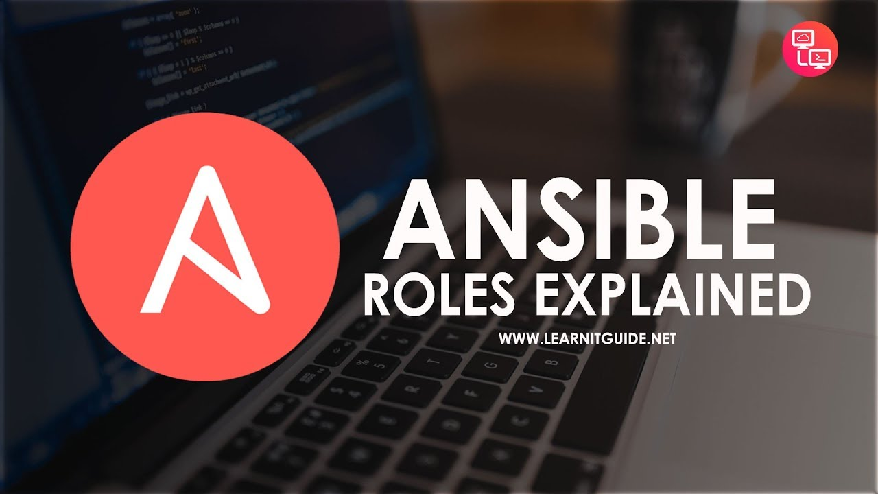 Ansible Roles Explained in Detail - Create Your Ansible Roles   Ansible  Tutorials for Beginners