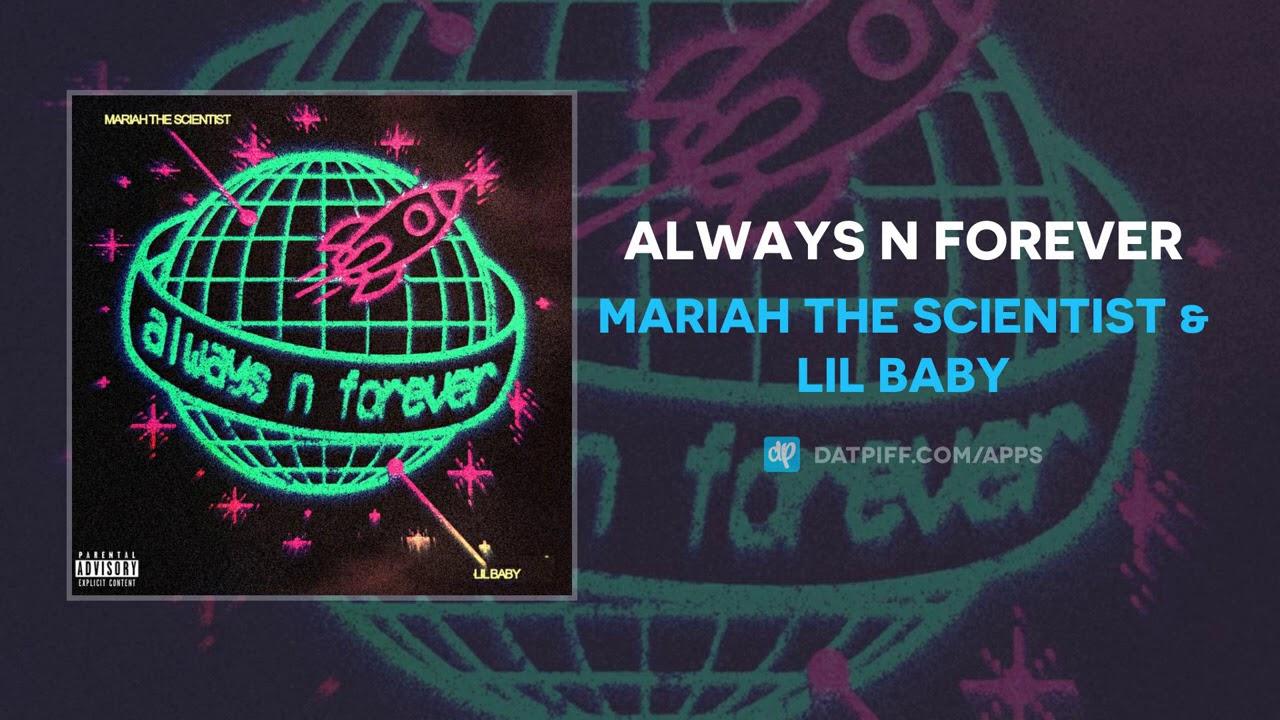 Download Mariah the Scientist & Lil Baby - Always n Forever (AUDIO)
