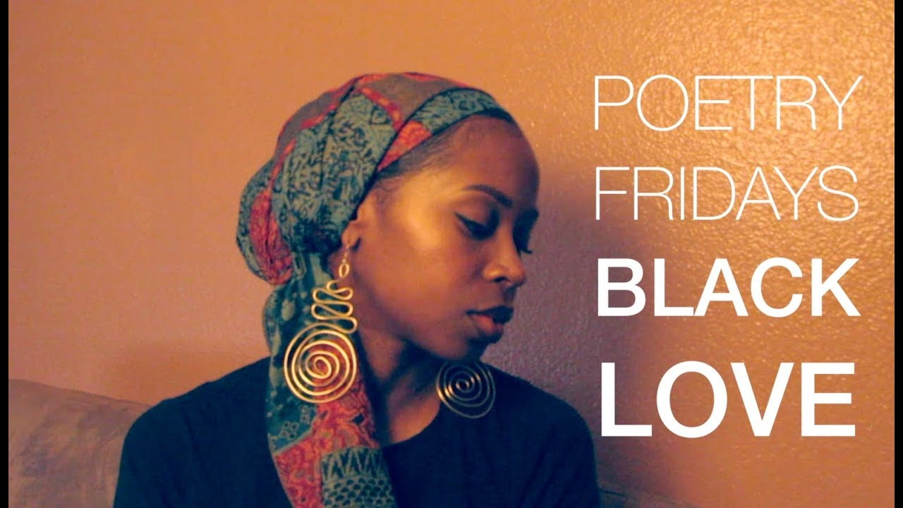 Poetry Fridays | Black Love