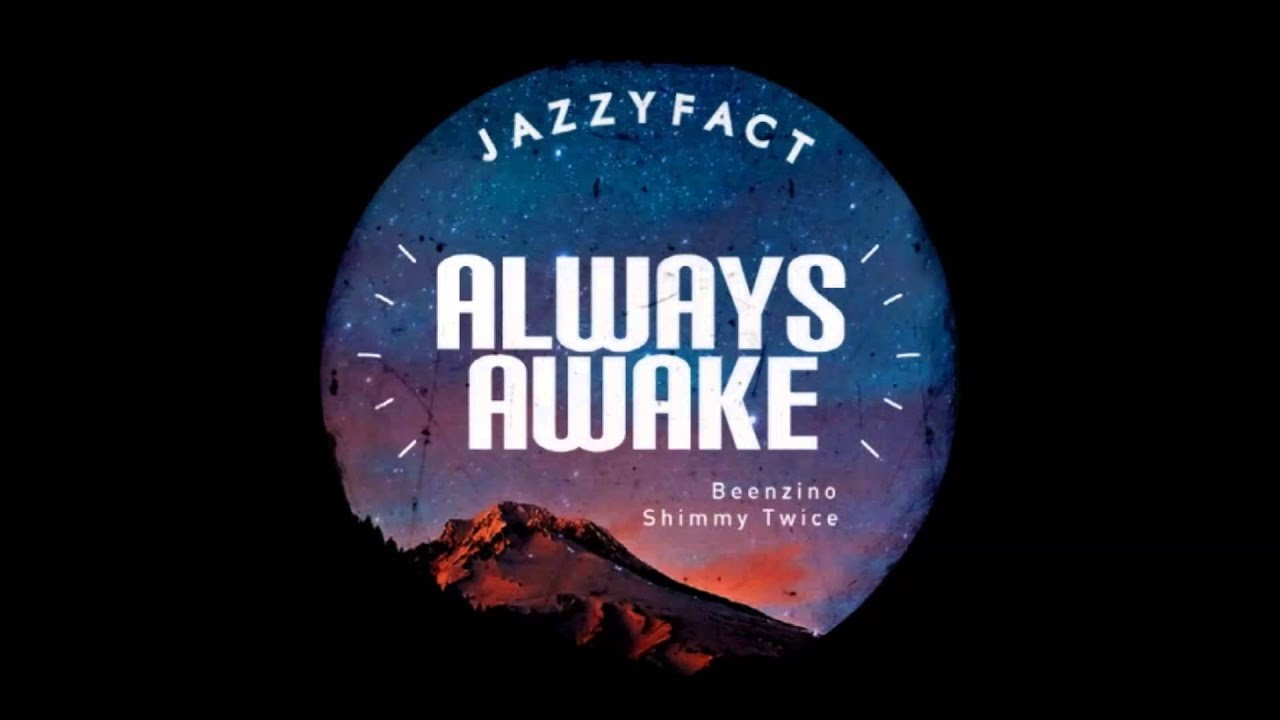 Jazzyfact - Always Awake instrumental (Remade by Gedinbiga)