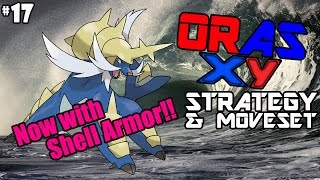 Samurott, now with Shell Armor! - ORAS/XY Moveset/Strategy