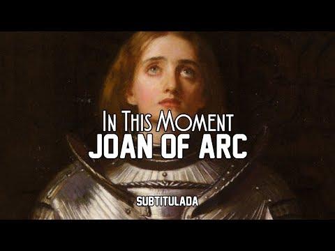 In This Moment - Joan Of Arc | SUBTITULADA EN ESPAÑOL