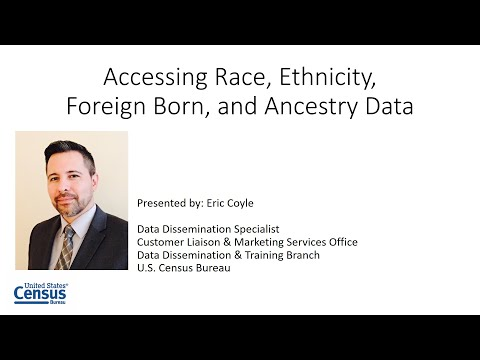 Accessing Race, Ethnicity, Foreign Born, And Ancestry Data