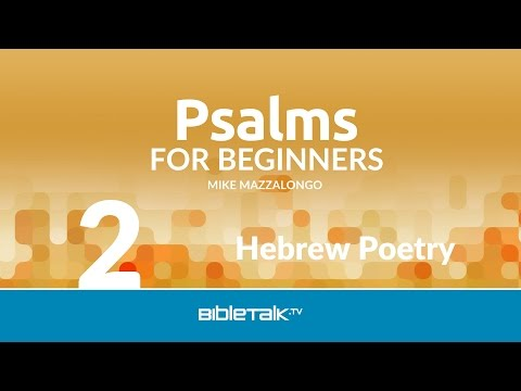 Hebrew Poetry - Free Psalms Bible Study