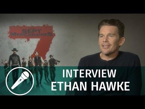 Interview d'Ethan Hawke pour « Les Sept Mercenaires » streaming vf