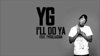 Watch Yg Ill Do Ya video