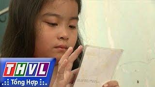 THVL | Trái tim nhân ái – Kỳ 425: Cháu Nguyễn Thị Diễm Thúy