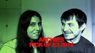 Archie's Pick Of E3 2014 Thumbnail