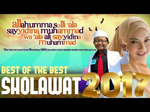 Best Indonesia Sholawat 2017 [ Mp3 Music Non Stop]