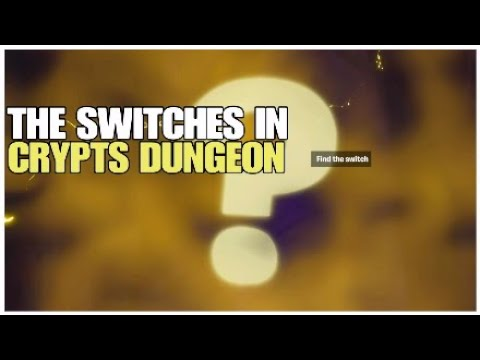 How To Find The Switches In Crypts Dungeon | Fortnite Save ...