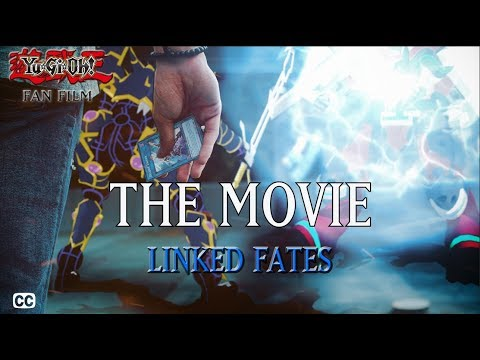Yugioh The Movie - Linked Fates 2018 ENG SUB (Real Life Duel Series) RLDS + TMS