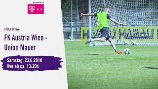 ➡️ VIOLA TV LIVE ⚽️ FK Austria Wien - Union Mauer