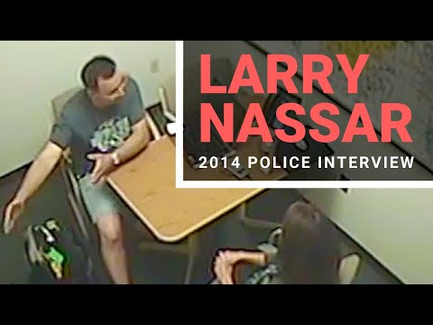 2014 Larry Nassar Police Interrogation