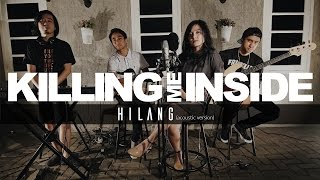Video Hilang (Acoustic Version) - Killing Me Inside download MP3, 3GP, MP4, WEBM, AVI, FLV Desember 2017