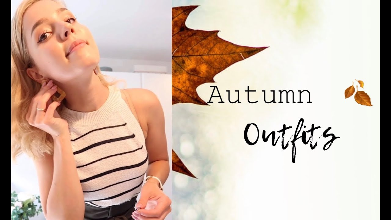 [VIDEO] - Autumn OUTFIT IDEAS 5
