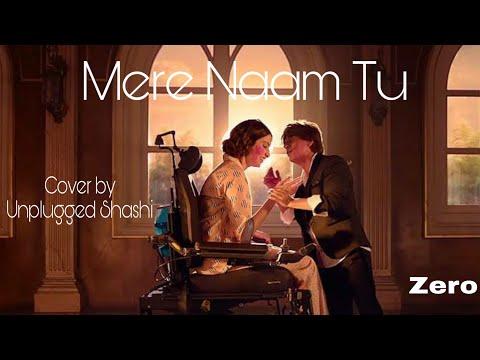 Zero   Mere Naam Tu   Lyrical   Abhay Jodhpurkar   Shahrukh Khan   Anushka Sharma   Ajay-atul