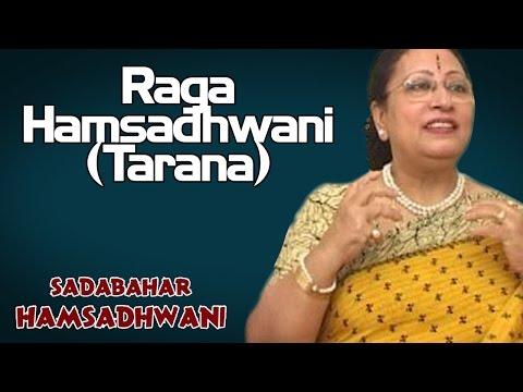 Raga Hamsadhwani (Tarana) | Praveen Sultana (Album: Sadabahar Hamsadhwani)