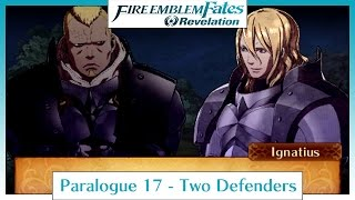 Fire Emblem Fates Revelation - Paralogue 17: Two Defenders