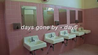 """Download """"days gone by"""" - day6 but it's prom night in the 80s and your date never showed up Mp3"""