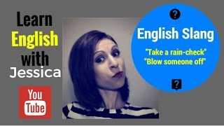 English Idioms: Take A Raincheck + 1 Bonus Idiom