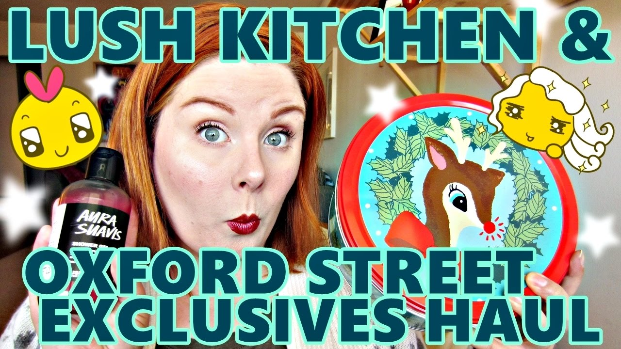 Lush Kitchen & Oxford Street Exclusives Haul! - 3 orders ...