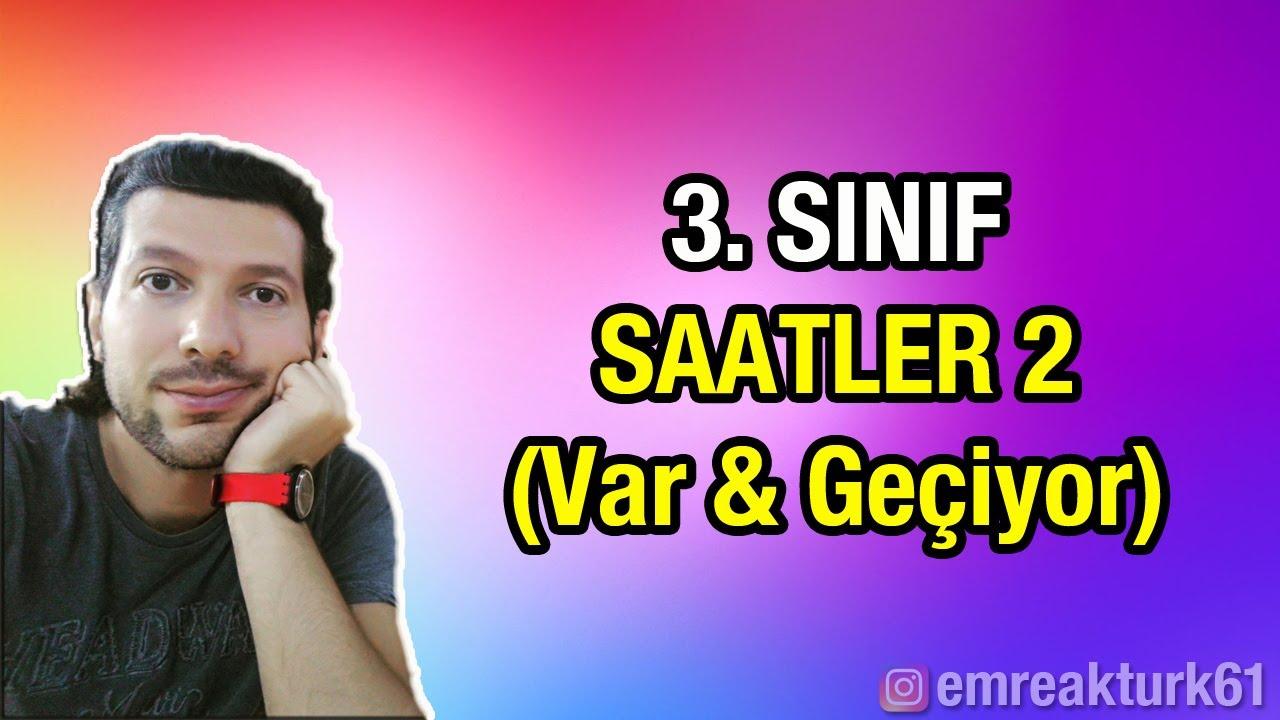3. SINIF SAATLER 2 (Var & Geçiyor)