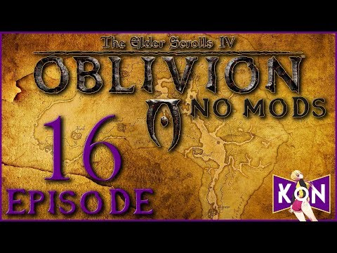The Elder Scrolls IV: Oblivion (PC) No Mods | Stream Let's Play | Episode 16