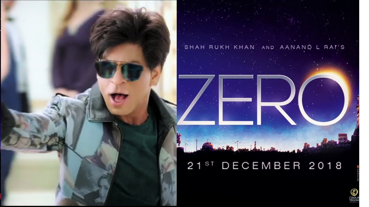 Zero Full Movie In Hindi 2018 Shahrukh Khan Upcoming Movie Youtube