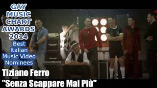 Gay Music Chart Awards 2014 - Best Italian Music Video