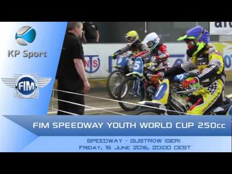 FIM SPEEDWAY YOUTH WORLD CUP 250cc - GUSTROW / Trailer [15/07/2016]