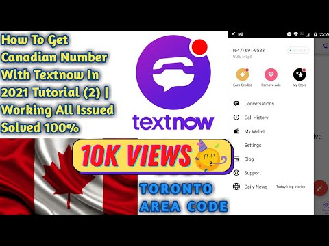 How to get canadian number with text now||New method in 2021 100% working | Textnow tutorial 2